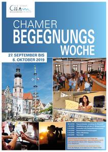 2. Chamer Begegnungswoche vom 27.9. bis 6.10.2019